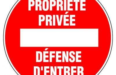 Propriété privée : défense d'entrer !